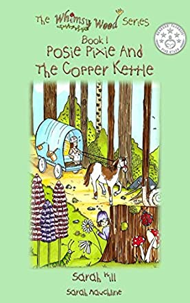 Posie Pixie and the Copper Kettle