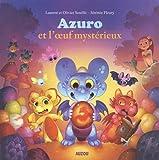 Azuro - Azuro et l'oeuf mystérieux