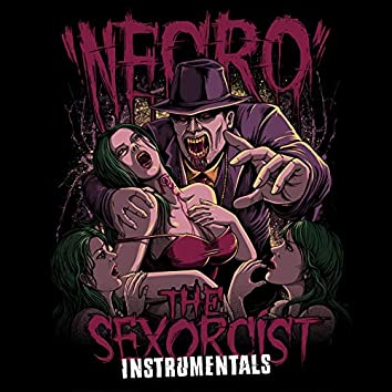 The Sexorcist: Instrumentals