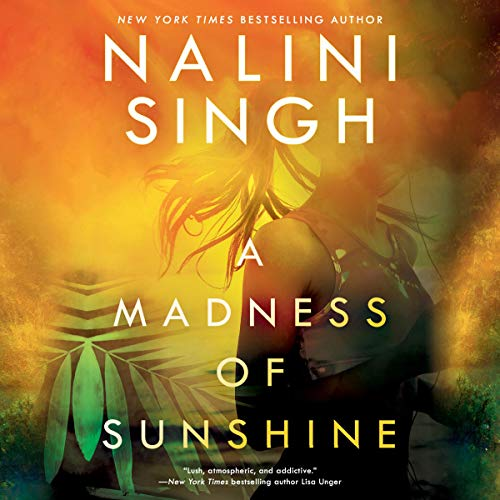 A Madness of Sunshine Audiobook By Nalini Singh cover art