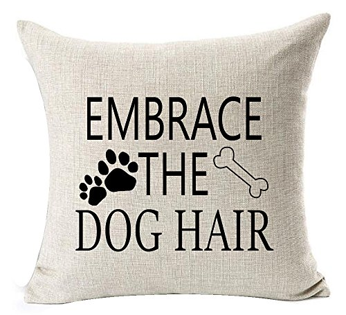 Andreannie Best Dog Lover Gifts Nordic Warm Sweet Funny Sayings Embrace The Dog Hair Bone Paw Prints Cotton Linen Throw Pillow Case Cushion Cover New Home Decorative Square 20 X 20 Inches