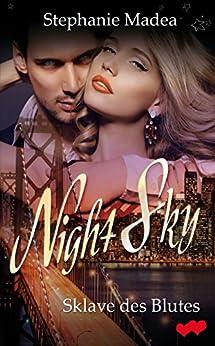 Sklave des Blutes (Night Sky 1) von [Stephanie Madea]