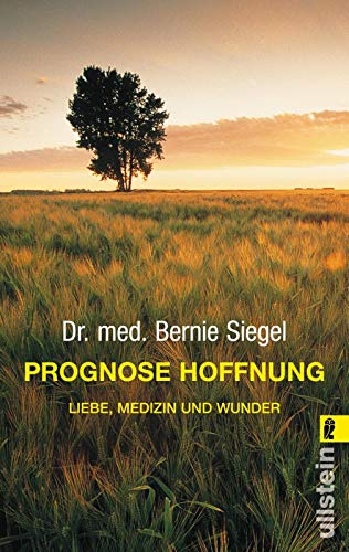 Prognose Hoffnung: Liebe, Medizin und Wunder (0)
