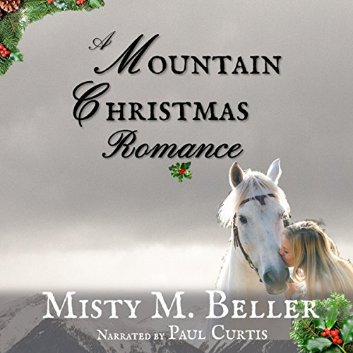 A Mountain Christmas Romance audiobook cover art