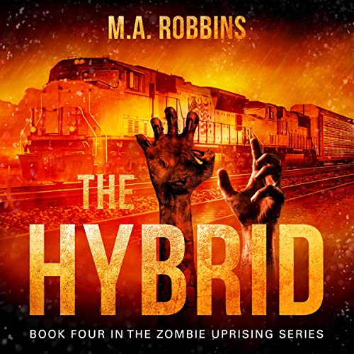 The Hybrid: Book Four in the Zombie Uprising Series Titelbild