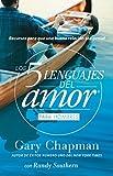 Los 5 lenguajes del amor (ed. hombres): Recursos Para Que Una Relacion Sea Genial