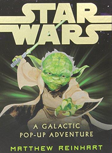 Reinhart, M: Star Wars: A Galactic Pop-up Adventure