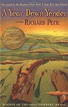 A Year Down Yonder by Richard Peck (2002-11-21)