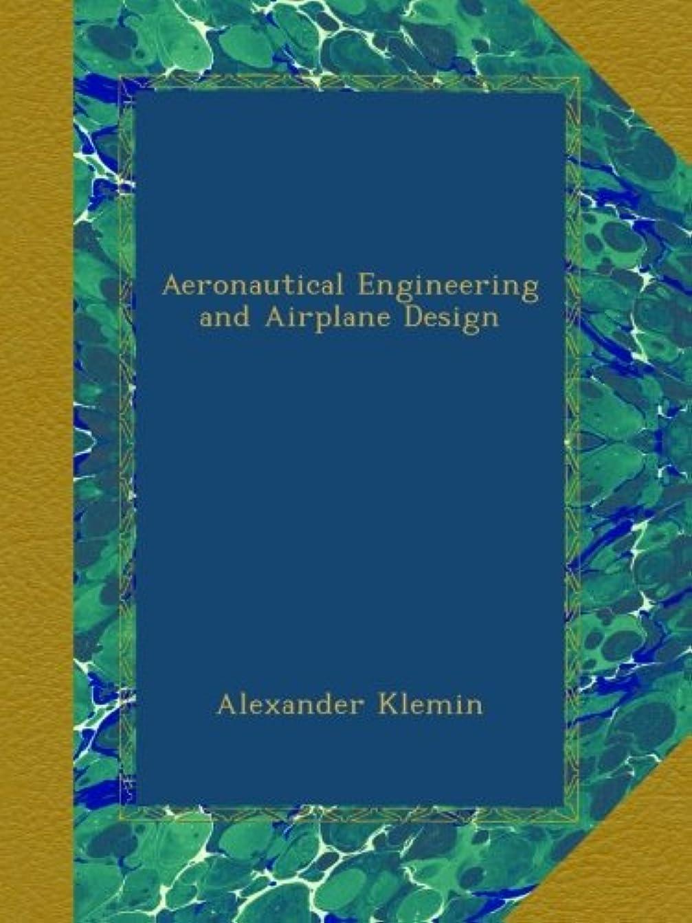 電子レンジエンゲージメントミルAeronautical Engineering and Airplane Design