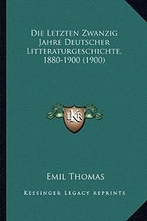 Die Letzten Zwanzig Jahre Deutscher Litteraturgeschichte, 1880-1900 (1900)