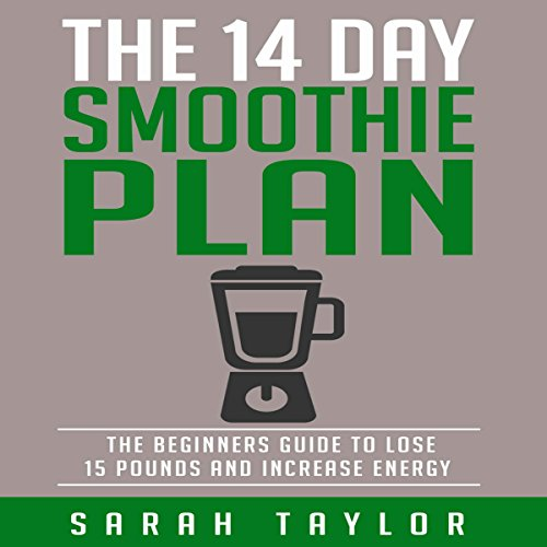 The 14 Day Green Smoothie Cleanse Plan audiobook cover art