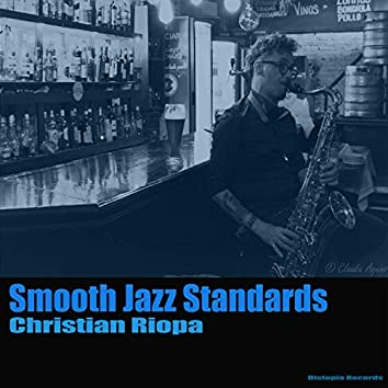Smooth Jazz Standards Vol. I (Smooth Covers)