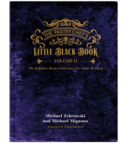 The Pastry Chefs Little Black Book VOLUME 2