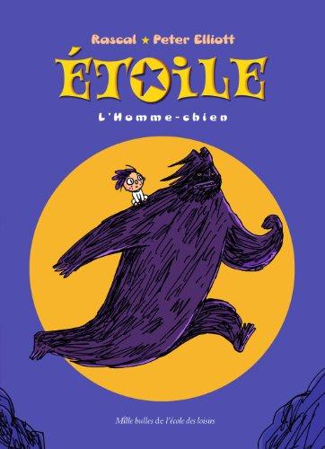 Etoile, Tome 2 : L'homme-chien