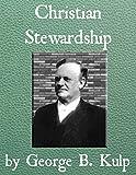 Christian Stewardship (English Edition)