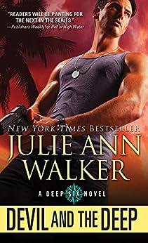 Devil and the Deep (The Deep Six Book 2) by [Julie Ann Walker]