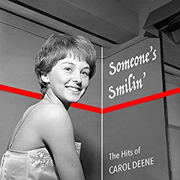 Someone's Smiling - The Hits of Carol Deene