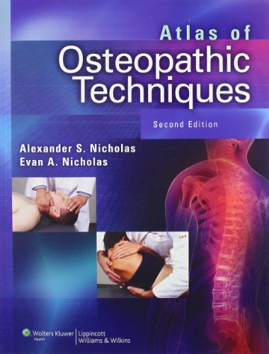 Atlas of Osteopathic Techniques (Nicholas, Atlas of Osteopathic Techniques)