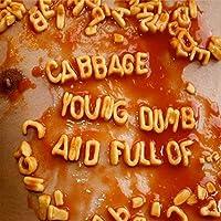 Young, Dumb & Full of