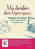 Un doudou dans l'open space - Travail et foyer : Le défi des femmes aujourd'hui