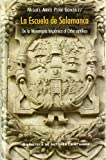 La Escuela de Salamanca: De la monarquía hispánica al orbe católico (MAIOR)