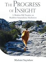 Progress of Insight: Treatise on Buddhist Satipathana Meditation