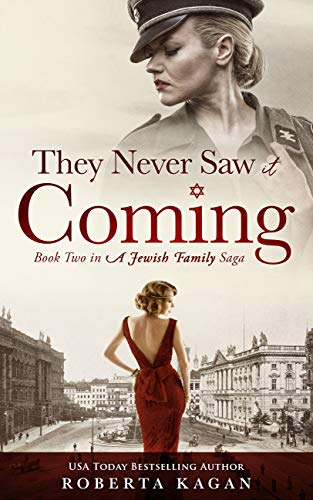 They Never Saw It Coming: Book Two in A Jewish Family Saga