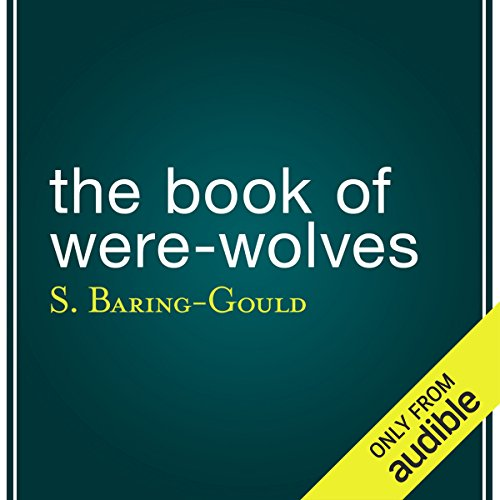 The Book of Were-Wolves audiobook cover art