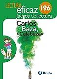Carlos Baza, 'Calabaza' Juego de Lectura: AJL 196