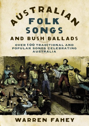 Australian Folk Songs and Bush Ballads (English Edition)