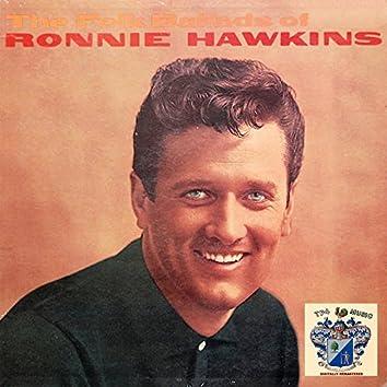 The Folk Ballads of Ronnie Hawkins