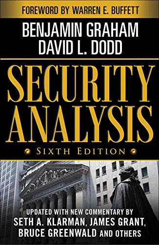 Security Analysis: Sixth Edition, Foreword by Warren Buffett (PROFESSIONAL FINANCE & INVESTM)
