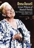 Anna Russel - Princess of Musical Parody