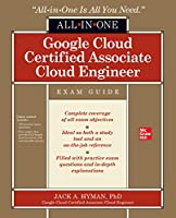 Google Cloud Certified Associate Cloud Engineer All-in-One Exam Guide Front Cover