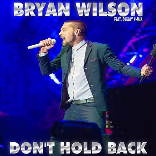 Bryan Wilson feat. Deejay P-Mix