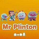 Mr Plinton, Mr Plinton