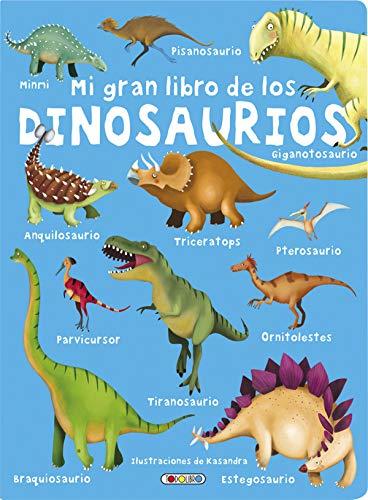 Mi gran libro de los dinosaurios
