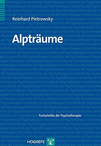 Alpträume (Fortschritte der Psychotherapie / Manuale für die Praxis)