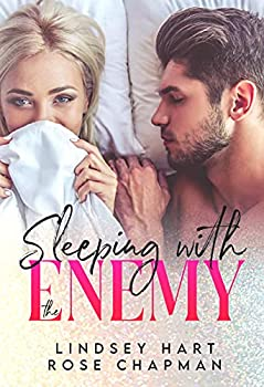 Sleeping with the Enemy  An Enemies to Lovers Romance Collection