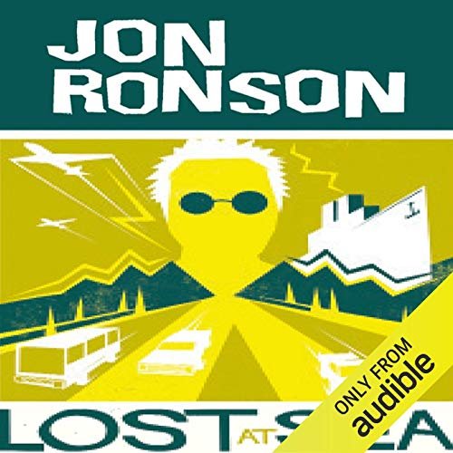 Couverture de Lost at Sea: The Jon Ronson Mysteries
