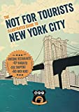 Not For Tourists Illustrated Guide to New York City [Idioma Inglés]