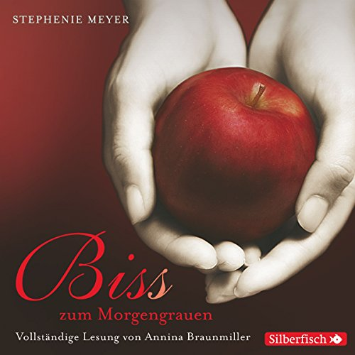 Bis(s) zum Morgengrauen (Twilight-Saga 1) audiobook cover art