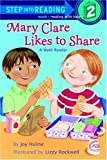 Mary Clare Likes to Share: A Math Reader (Step into Reading)