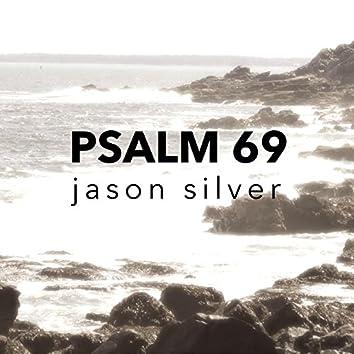 Deep Waters, Psalm 69