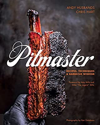 Pitmaster:Recipes, Techniques, and Barbecue Wisdom