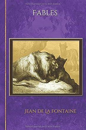 Fables: - Edition illustrée par 531 dessins de Gustave Doré