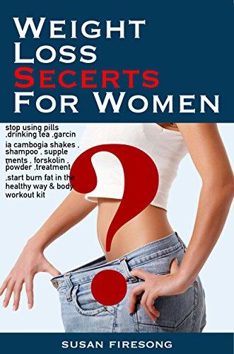 Weight Loss Secrets For Women Stop Using Pills Drinking Tea