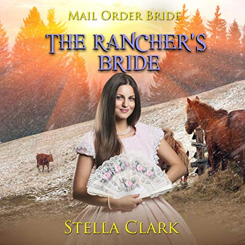 The Rancher's Bride Audiobook By Stella Clark cover art