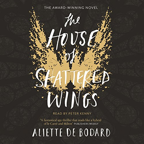 The House of Shattered Wings audiobook cover art