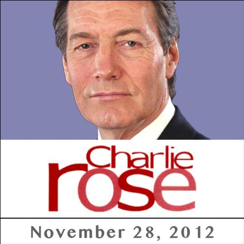 Charlie Rose: Marion Cotillard, Andrew Solomon, Eugene Jarecki, Patricia J. Williams, and Michelle Alexander, November 28, 2012 cover art